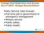 college cost reduction and access act of 2007 budget reconciliation4