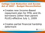 college cost reduction and access act of 2007 budget reconciliation6