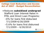 college cost reduction and access act of 2007 budget reconciliation9