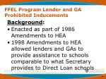 ffel program lender and ga prohibited inducements