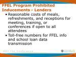 ffel program prohibited inducements lenders10