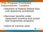 ffel program prohibited inducements lenders12