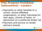 ffel program prohibited inducements lenders2