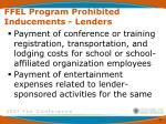 ffel program prohibited inducements lenders5