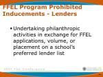 ffel program prohibited inducements lenders6