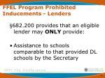 ffel program prohibited inducements lenders8