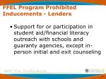 ffel program prohibited inducements lenders9