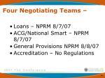 four negotiating teams