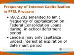frequency of interest capitalization in ffel program