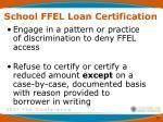 school ffel loan certification1