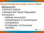 school preferred lender list in ffelp