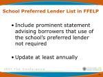 school preferred lender list in ffelp3