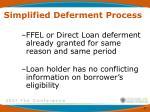 simplified deferment process1