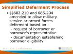 simplified deferment process3