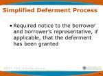simplified deferment process4