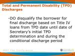 total and permanent disability tpd discharges1