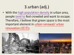 3 urban adj