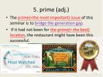 5 prime adj1