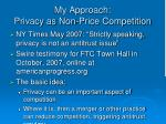 my approach privacy as non price competition
