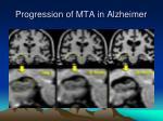 progression of mta in alzheimer