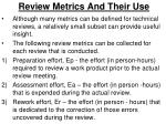 review metrics and their use