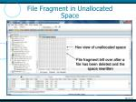 file fragment in unallocated space