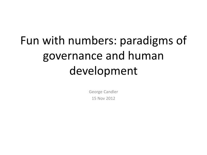 fun with numbers paradigms of governance and human development n.