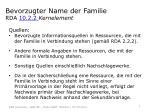 bevorzugter name der familie rda 10 2 2 kernelement