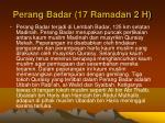 perang badar 17 ramadan 2 h