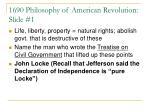 1690 philosophy of american revolution slide 1