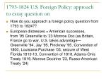 1793 1824 u s foreign policy approach to essay question on