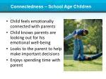 connectedness school age children