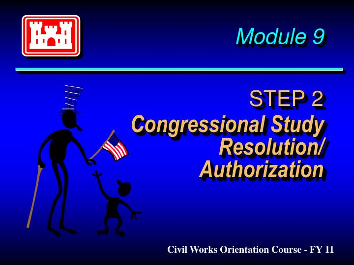 module 9 step 2 congressional study resolution authorization n.