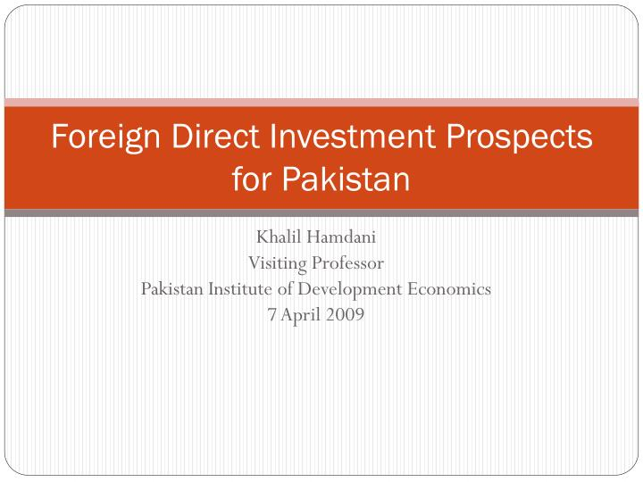 foreign direct investment prospects for pakistan n.