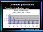 calibrated globalization