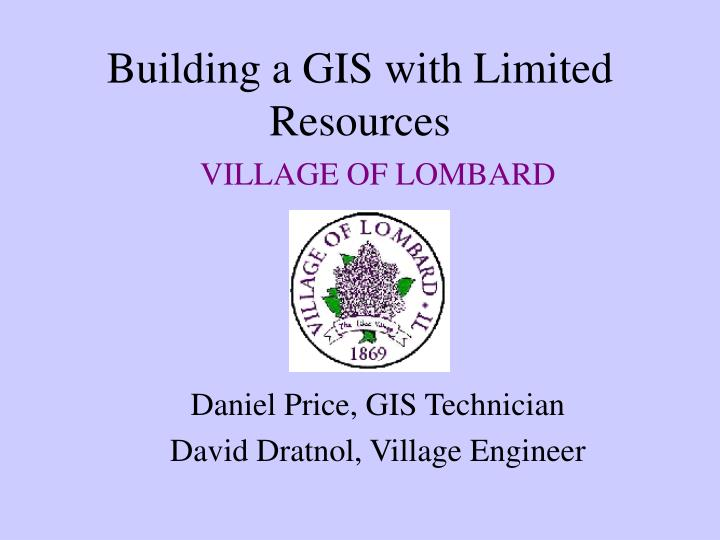 building a gis with limited resources n.