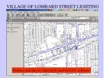 village of lombard street lighting