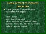 measurement of inherent properties