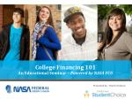college financing 101 an educational seminar powered by nasa fcu