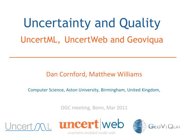 uncertainty and quality uncertml uncertweb and geoviqua n.