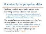 uncertainty in geospatial data