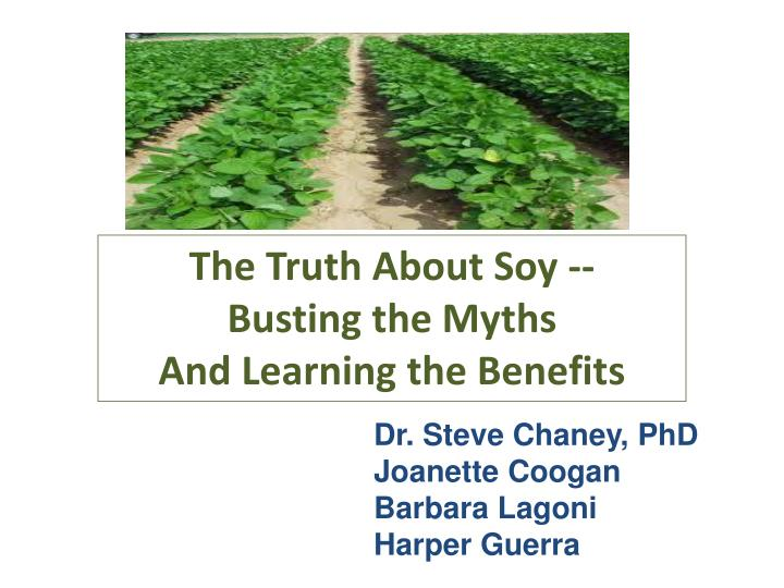 The Truth About Soy --