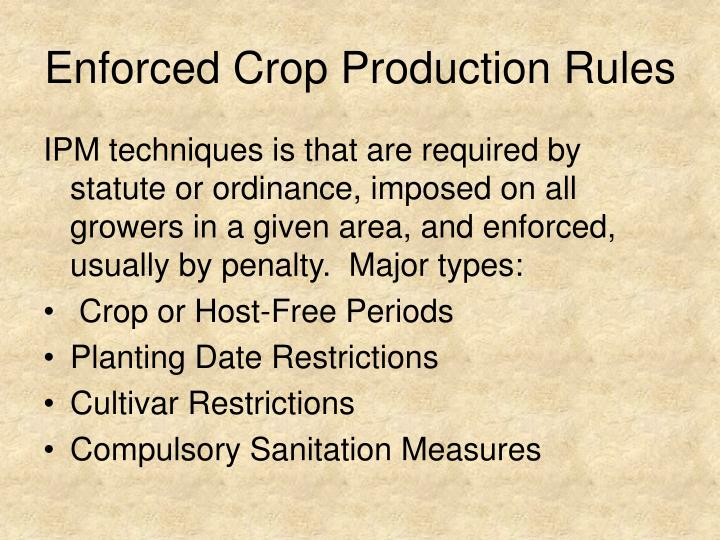 enforced crop production rules n.