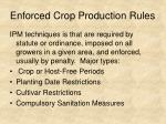enforced crop production rules
