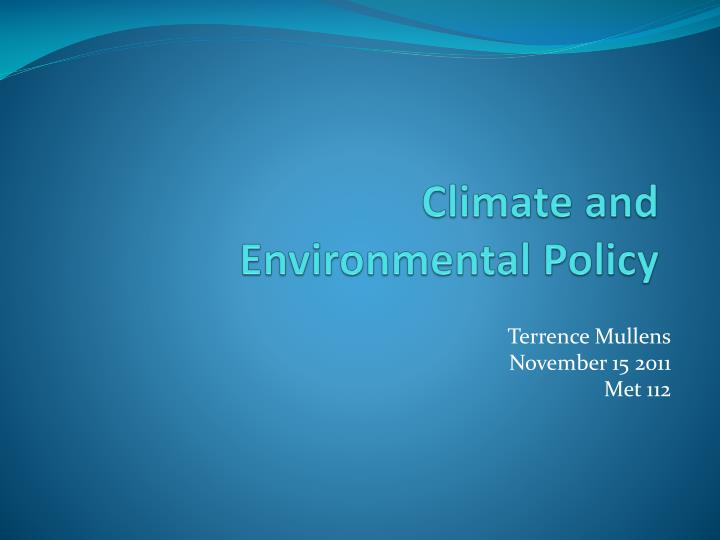 climate and environmental policy n.