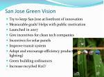san jose green vision1
