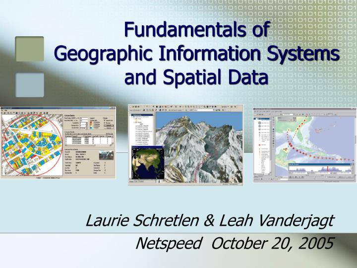 fundamentals of geographic information systems and spatial data n.