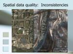 spatial data quality inconsistencies