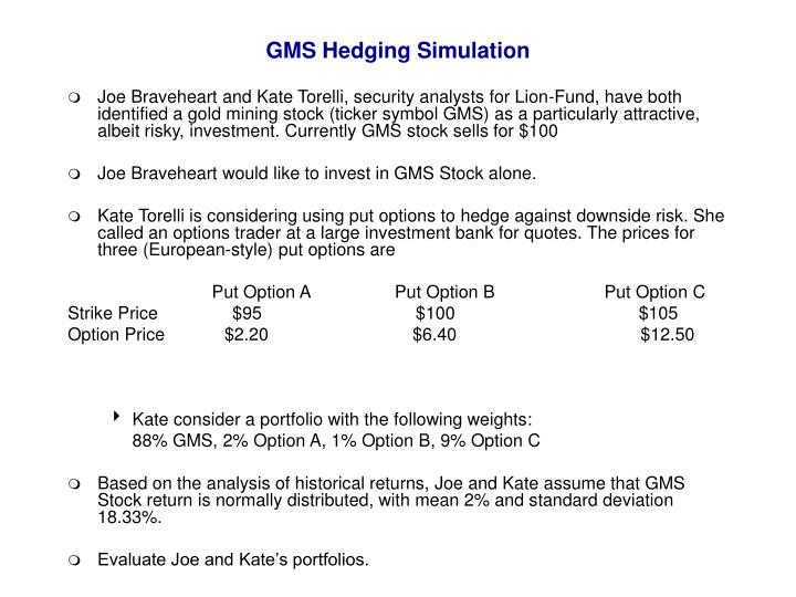 gms hedging simulation n.