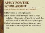 apply for the scholarship www fastweb com as an example
